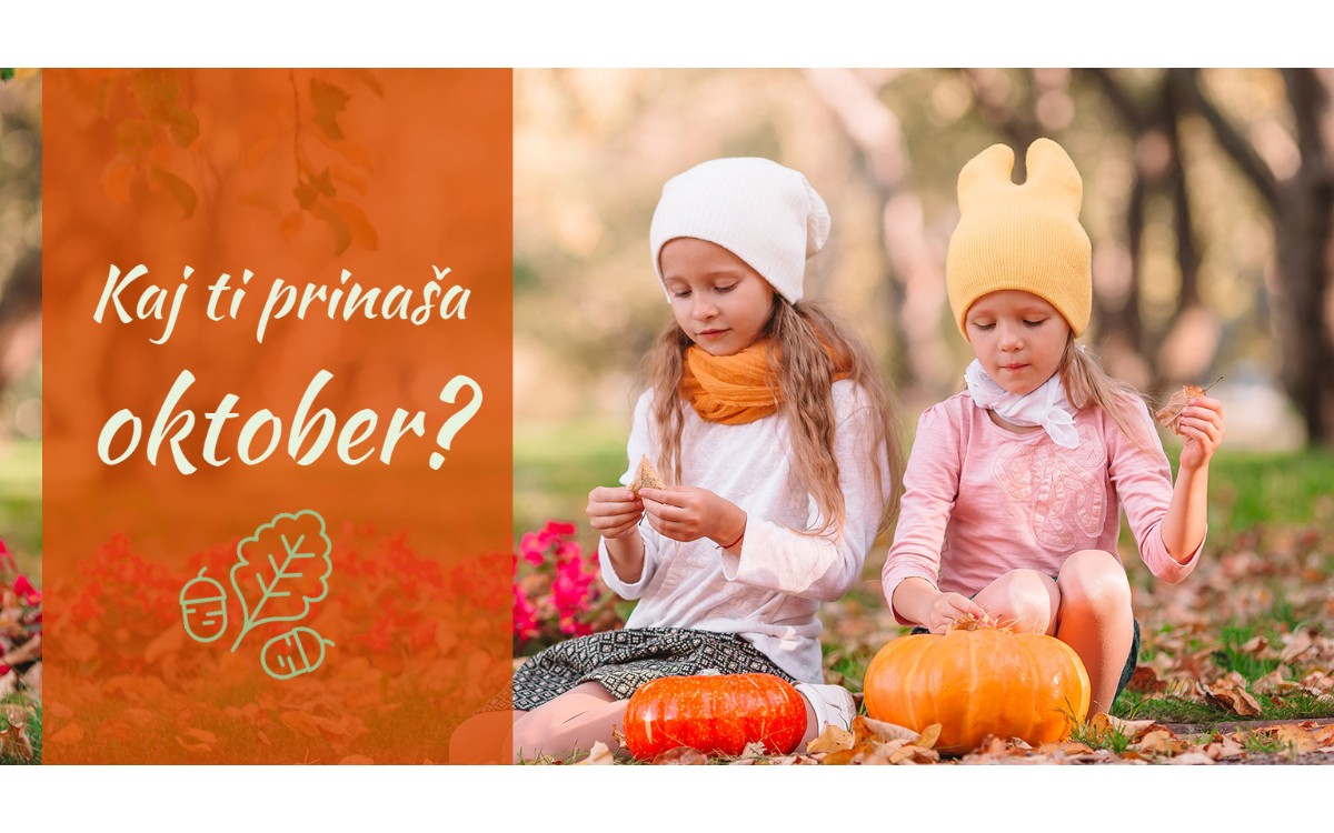 Kaj ti prinaša oktober