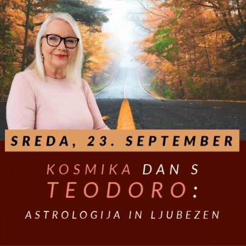 Astrologija in ljubezen: 2. Kosmika dan s Teodoro